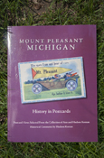 Mount Pleasant, Mi History In Postcards