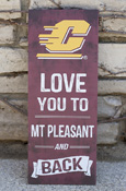 "Flying C Love You To Mt Pleasant And Back Sign Approx. 7.2""X18.5"""